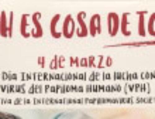 Hoy 4 de Marzo es el Primer día Internacional de la lucha contra el Virus del Papiloma Humano